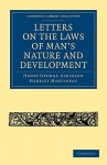 Letters on the Laws of Man's Nature and Development (Cambridge Library Collection - Religion) - Henry George Atkinson, Harriet Martineau