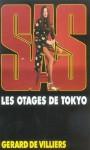 Les otages de Tokyo - Gérard de Villiers