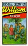 William the Bold - Richmal Crompton