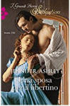 Una sposa per il libertino - Jennifer Ashley