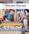 The Western Heritage: Combined Volume (11th Edition) - Donald . Kagan, Steven Ozment, Frank M. Turner, Alison Frank