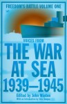 The War At Sea 1939-45: Freedom's Battle Volume 1 - John Winton