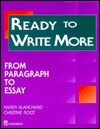 Ready to Write More: From Paragraph to Essay - Karen Lourie Blanchard, Christine Baker Root