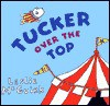 Tucker Over the Top - Leslie McGuirk