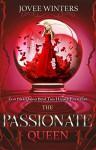 The Passionate Queen (Dark Queens Book 2) - Jovee Winters
