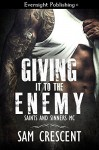 Giving It to the Enemy (Saints and Sinners MC Book 2) - Sam Crescent
