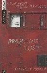 Innocence Lost: A Play about Steven Truscott - Beverley Cooper