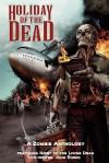 Holiday of the Dead - Various, Tony Burgess, Rod Glenn, Matt Hilton