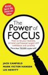 The Power of Focus Tenth Anniversary Edition: How to Hit Your Business, Personal and Financial Targets with Absolute Confidence and Certainty - Jack Canfield, Les Hewitt, Mark Hansen