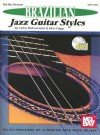 Brazilian Jazz Guitar Styles [With CD] - Carlos Barbosa-Lima, John Griggs