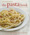 Williams Sonoma The Pasta Book - Julia della Croce