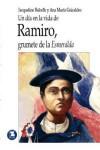 """Ramiro, Grumete de la """"Esmeralda"""" (Colección «Un día en la vida de...» #13) - Jacqueline Balcells, Ana María Güiraldes, Francisco Ramos"""