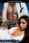 Kaylee's First Crush - Erin M. Leaf
