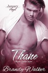 Thane: January (Mystic Zodiac Book 1) - Brandy Walker