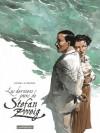 Les derniers jours de Stefan Zweig - Guillaume Sorel, Laurent Seksik
