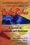 Daily Riches: A Journal of Gratitude and Awareness - Jane Bluestein, Judy Lawrence