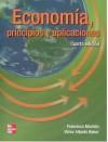 Economia Principios Y Aplicaciones (Spanish Edition) - Francisco Mochon