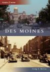 Des Moines (Then & Now (Arcadia)) - Craig S. McCue