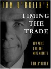 Timing the Trade: How Price and Volume Move Markets - Tom O'Brien