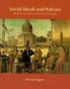 Social Ideals and Policies: Readings in Social and Political Philosophy - Steven Luper