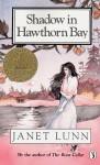 Shadow in Hawthorn Bay - Janet Lunn