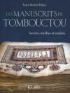 Les manuscrits de Tombouctou - Jean-Michel Djian, J.M.G. Le Clézio, Souleymane Bachir Diagne