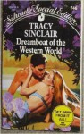Dreamboat of the Western World - Tracy Sinclair