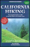 Foghorn California Hiking: The Complete Guide to 1,000 of the Best Hikes in the Golden State - Tom Stienstra, Ann Marie Brown