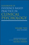 Handbook of Evidence-Based Practice in Clinical Psychology, Adult Disorders: Volume 2 - Michel Hersen, Peter Sturmey