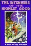 The intenders of the highest good - Tony Burroughs