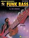 Funk Bass: Bass Builders Series - Jon Liebman, John Patitucci