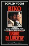 Biko. Grido di libertà - Donald Woods, Bruno Amato, Giorgio Arduin
