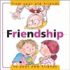 Friendship: From Your Old Friends to Your New Friends - Nuria Roca