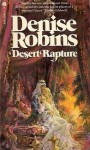 Desert Rapture - Denise Robins
