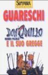 Don Camillo e il suo gregge - Giovannino Guareschi