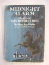 Midnight Alarm: The Story of Paul Revere's Ride - Leonard Weisgard