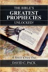 The Bible's Greatest Prophecies Unlocked! - A Voice Cries Out - David C. Pack