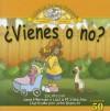 Vienes O No? - Jane Hileman, Lucia M. Sanchez, John Bianchi