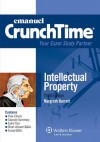 CrunchTime: Intellectual Property 2012, Third Edition - Margreth Barrett