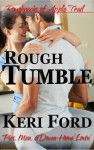 Rough Tumble (The Roughnecks, 3) - Keri Ford