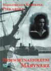 Dziewiętnastoletni marynarz - Małgorzata Karolina Piekarska