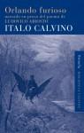 Orlando Furioso narrado en prosa del poema de Ludovico Ariosto - Italo Calvino, Aurora Bernárdez, Mario Muchnick