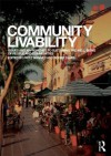 Community Livability: Issues and Approaches to Sustaining the Well-Being of People and Communities - Fritz Wagner, Roger Caves