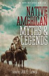 A Brief Guide to Native American Myths and Legends - Jon E. Lewis