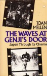 Waves At Genji's Door - Joan Mellen