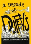 Decade of Duffy's: Ed Cartoons-94 - Brian Duffy