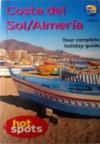 Costa del Sol/Almeria: Your Complete Holiday Guide - Teresa Fisher