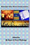 World Lives, Prairie Living - B.J. Elsner
