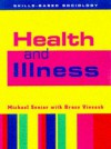 Health and Illness (Skills-based Sociology) - Michael Senior, Bruce Viveash