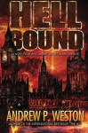 Hell Bound (Heroes in Hell) - Andrew P. Weston